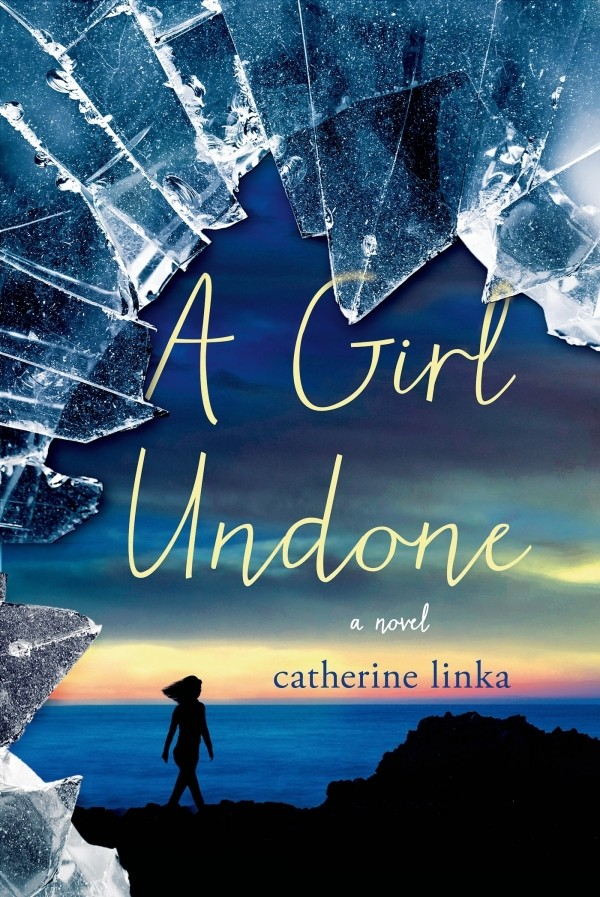 Giveaway: A Girl Undone by Catherine Linka (US Only)