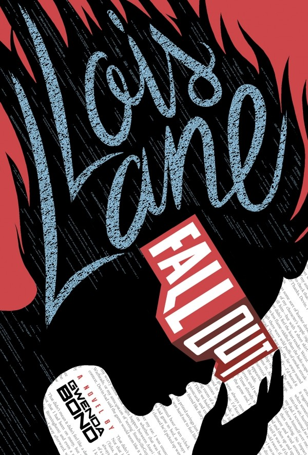 Giveaway: Lois Lane: Fallout by Gwenda Bond (US Only)