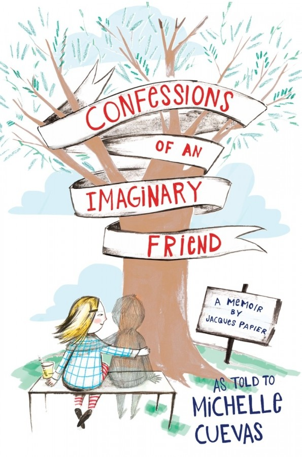 Giveaway: Confessions of an Imaginary Friend by Michelle Cuevas (US & Canada Only)