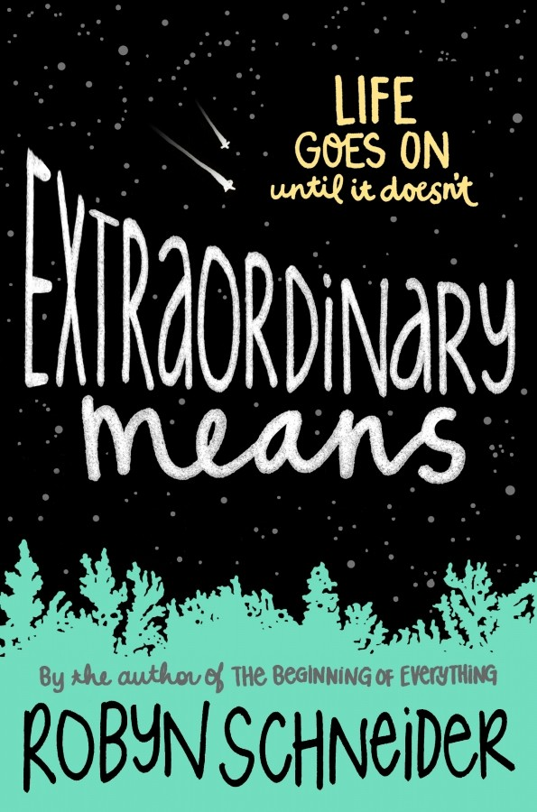 Giveway: Extraordinary Means by Robyn Schneider (US Only)