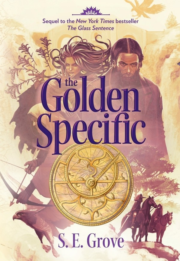 Giveaway: The Glass Sentence & The Golden Specific by S.E. Grove (US Only)