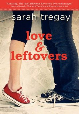 Giveaway: Love and Leftovers by Sarah Tregay (US & CANADA)