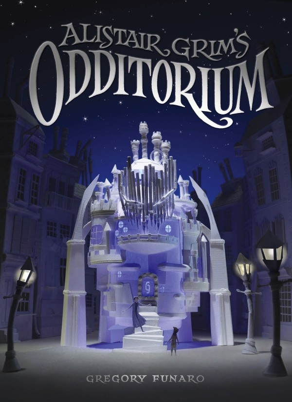 Giveaway: Alistair Grim's Odditorium by Gregory Funaro (US Only)