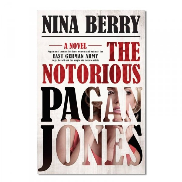 Giveaway: The Notorious Pagan Jones by Nina Berry (US Only)