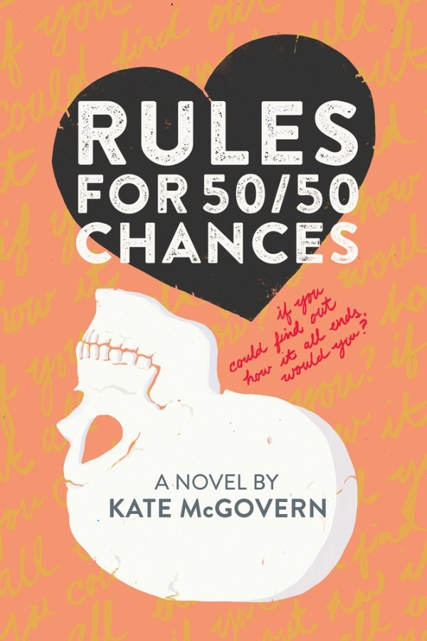 Exclusive Sneak Peek & Giveaway: Rules for 50/50 Chances by Kate McGovern (US Only)