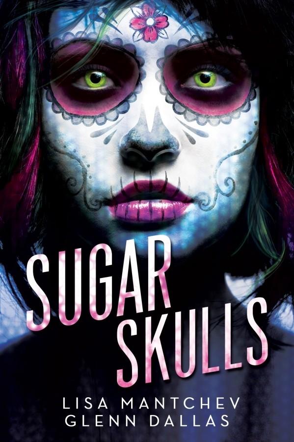 Sneak Peek at Sugar Skulls by Lisa Mantchev & Glenn Dallas + Giveaway