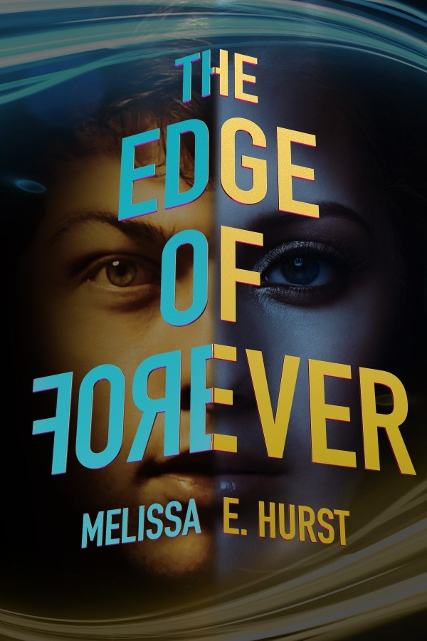 Giveaway: The Edge of Forever by Melissa E. Hurst (US & Canada Only)