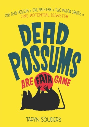Giveaway: Dead Possums Are Fair Game by Taryn Souders (US & Canada Only)