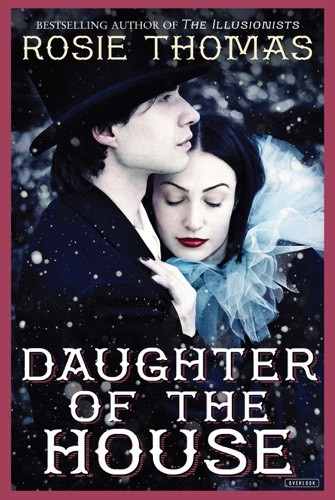 Giveaway: Daughter of the House by Rosie Thomas (US Only)
