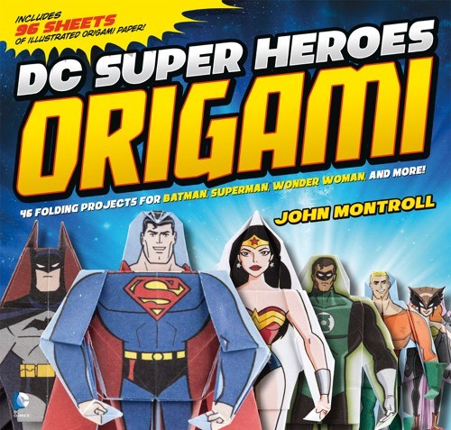 Giveaway: DC Superheroes Origami by John Mantroll (US Only)