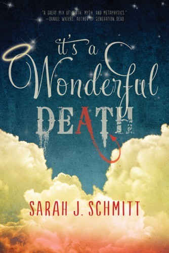 Giveaway: It's a Wonderful Death by Sarah J Schmitt (US & Canada)