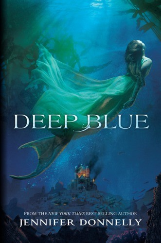 Giveaway: Deep Blue by Jennifer Donnelly (US only)
