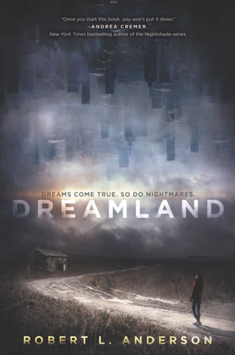 Giveaway: Dreamland by Robert L. Anderson (US only)