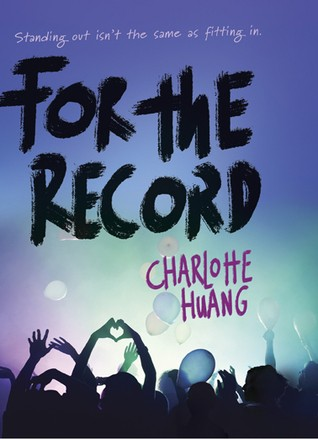 Giveaway: For the Record by Charlotte Huang (US Only)