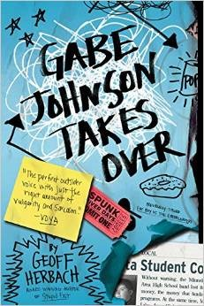 Giveaway: Gabe Johnson Takes Over by Geoff Herbach (US only)