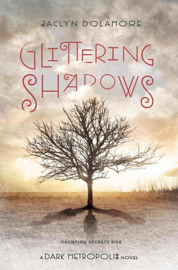 Giveaway: Glittering Shadows by Jaclyn Dolamore (US Only)