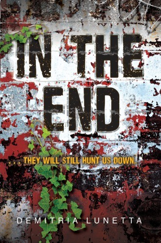 Giveaway: In the End by Demitria Lunetta (US/CAN Only)