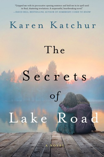Giveaway: The Secrets of Lake Road by Karen Katchur (US & Canada Only)