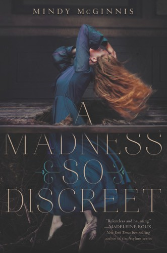 Giveaway: A Madness So Discreet by Mindy McGinnis (US Only)