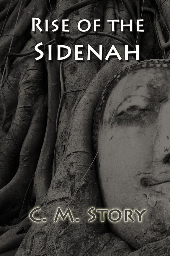 Giveaway: Rise of the Sidenah by C.M. Story (US Only)