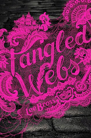 Giveaway: Tangled Webs by Lee Bross (US Only)