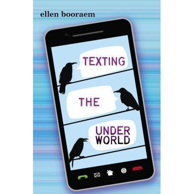 Giveaway: Texting the Underworld by Ellen Booraem (US Only)