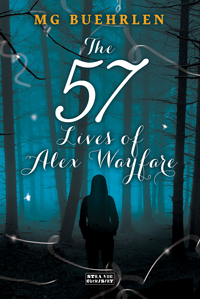 Pre-Order Giveaway: The 57 Lives of Alex Wayfare by MG Buehrlen (International)