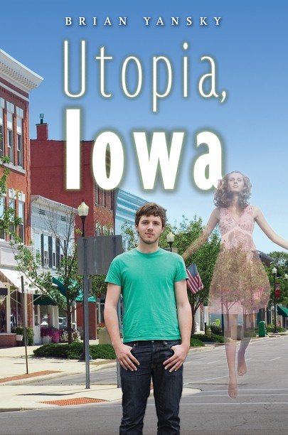 Giveaway: Utopia, Iowa by Brian Yansky (US/Canada)