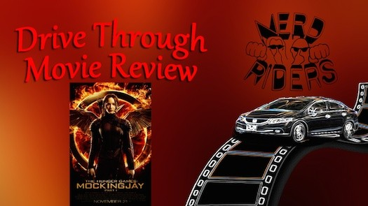 Nerd Riders Drive Through Movie Review - Mockingjay Part 1 - #YAMovieDay
