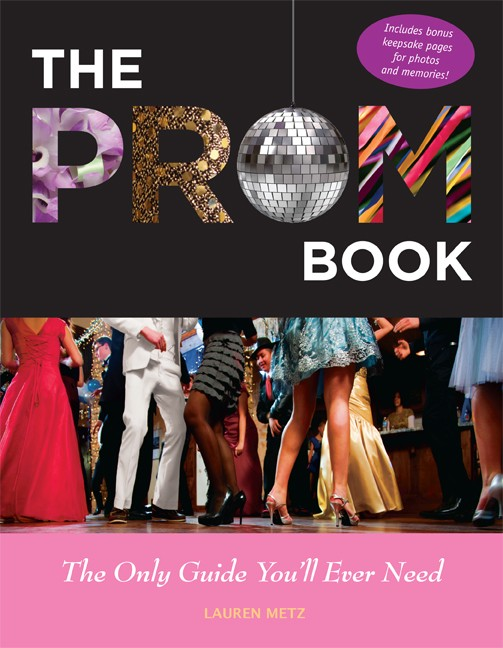 Giveaway: The Prom Book: The Only Guide You'll Ever Need (US/Canada)