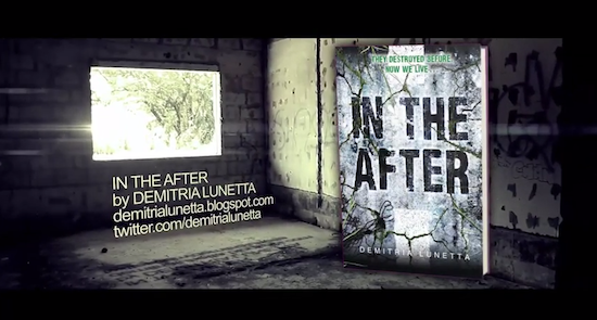 Trailer Reveal: IN THE AFTER by Demitria Lunetta + Giveaway! (US/Canada)