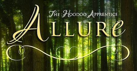 Cover Reveal: Allure (The Hoodoo Apprentice #2) by Lea Nolan + Giveaway