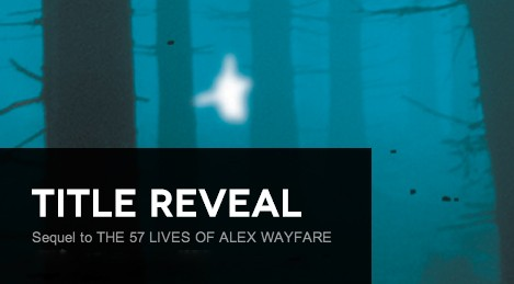Title Reveal: Book 2 in the Alex Wayfare Series by MG Buehrlen + Giveaway (International)