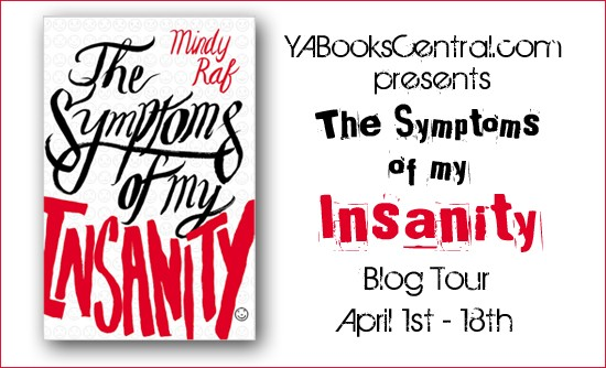 Blog Tour Kickoff: The Symptoms of My Insanity by Mindy Raf