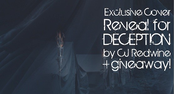 Cover Reveal: Deception by CJ Redwine (plus international giveaway!)