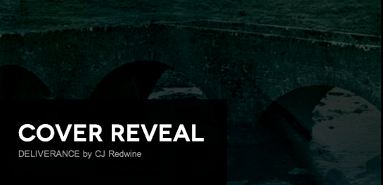 It's live!! Cover Reveal: Deliverance by C. J. Redwine + Giveaway (International)
