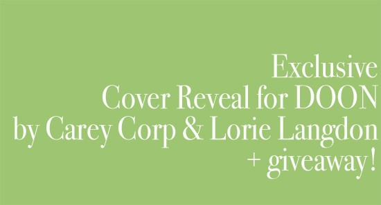 Cover Reveal: DOON by Carey Corp and Lorie Langdon (+ US giveaway!)