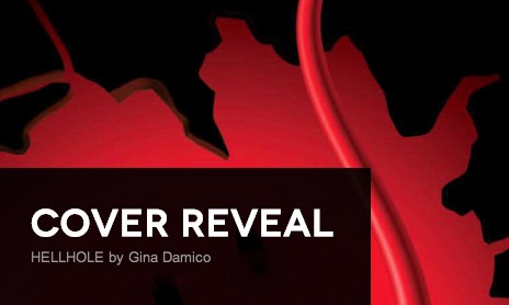 It's live!! Cover Reveal: Hellhole by Gina Damico + Giveaway (US only)