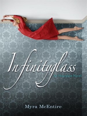 Giveaway: Infinityglass by Myra McEntire (US only)