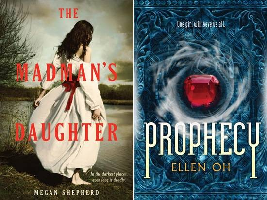 Giveaway: Prophecy and The Madman's Daughter (US & Canada)