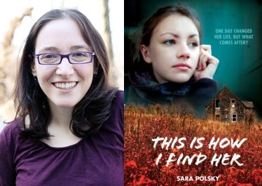 Interview with Sara Polsky, author of THIS IS HOW I FIND HER + Giveaway! (US Only)