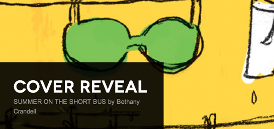 Cover Reveal: Summer on the Short Bus by Bethany Crandell + Giveaway (US Only)