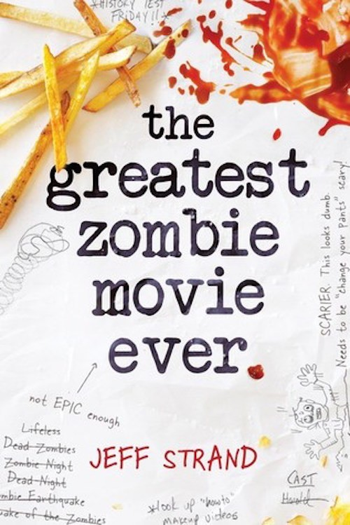 Sneak Peek at The Greatest Zombie Movie Ever by Jeff Strand + Giveaway