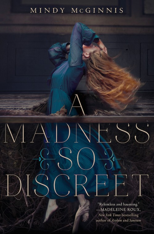 Trailer Reveal: A Madness So Discreet by Mindy McGinnis