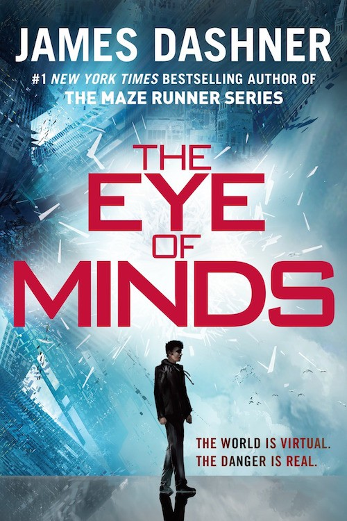 Exclusive Sneak Peek at The Eye of Minds by James Dashner + Giveaway (US/Canada)