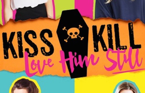 It's live!! Cover Reveal: Kiss Kill Love Him Still by Jamie Blair and Dawn Rae Miller + Giveaway (International)