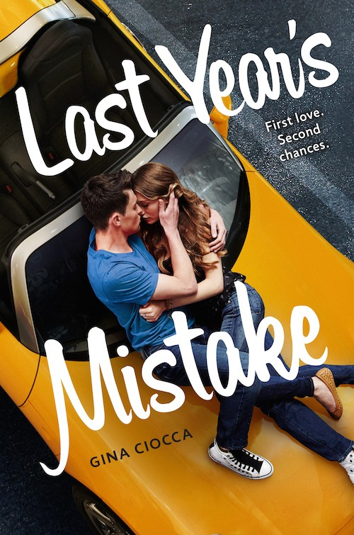 Chapter Reveal: Last Year's Mistake by Gina Ciocca