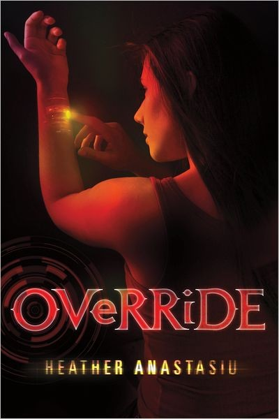 Giveaway: Override by Heather Anastasiu (US & Canada)