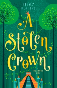 A Stolen Crown (Stolen Royals #2)