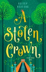 A Stolen Crown (Stolen Royals #2)